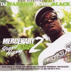 Mercenary Mixtape 2 Stupid Hyphy Thumbnail