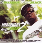 DJ Warrior & Chop Black Mercenary Mixtape 2 Stupid Hyphy