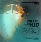 DJ Dram & Willie Da Kid The Fly