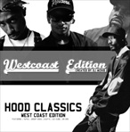 DJ WizKid Hood Classics West Coast Edition