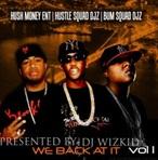 DJ WizKid We Back At It Vol. 1