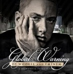 DJ Woogie & Eminem Global Warning