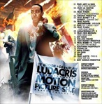 DJ Woogie & DJ Outlaw Ludacris 'Motion Picture Sh*t'