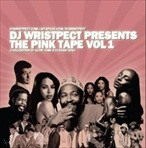 DJ Wrispect The Pink Tape Vol. 1