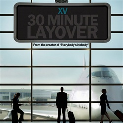 XV 30 Minute Layover Front Cover