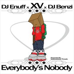 Everybody's Nobody Thumbnail