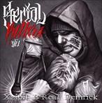 Xzibit, B Real & Demrick Serial Killers Vol. 1