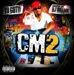 DJ Drama & Yo Gotti CM2
