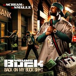 Young Buck: Back On My Buck Sh*t Thumbnail