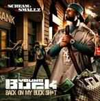 DJ Scream & DJ Smallz Presents Young Buck: Back On My Buck Sh*t