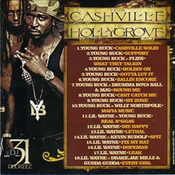 DJ 31 Degreez, Young Buck & Lil Wayne From Cashville to Hollygrove Back Cover