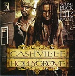 DJ 31 Degreez, Young Buck & Lil Wayne From Cashville to Hollygrove