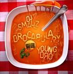 Young Dro Drocabulary