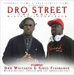 Greg Street & Young Dro Dro Street