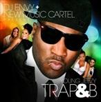 DJ Envy & Young Jeezy Trap & B