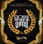 Young Jeezy, Doughboyz Cashout & YG Boss Yo Life Up Gang